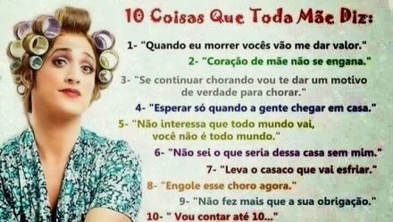 10 coisas que toda mãe diz
